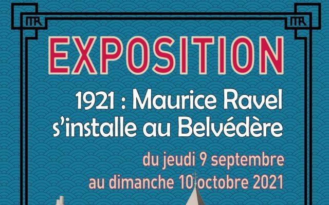 """Exposition """"2021: Maurice Ravel s'installe au Belvédère"""""""