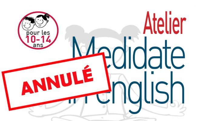 Annulation atelier Medidate in english